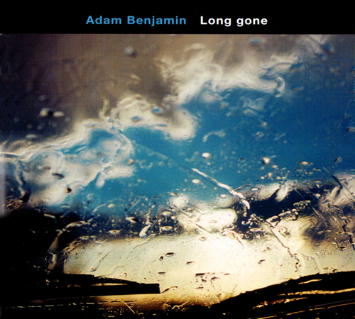 Adam Benjamin   Long Gone